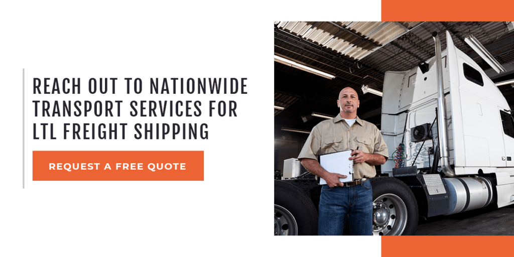 Reach Out to Nationwide Transport Services for a LTL Freight Shipping