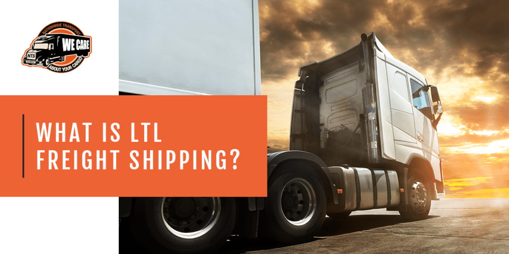 What is LTL Freight Shipping