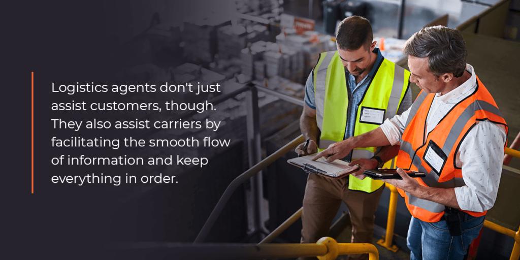 What do logistics agents do