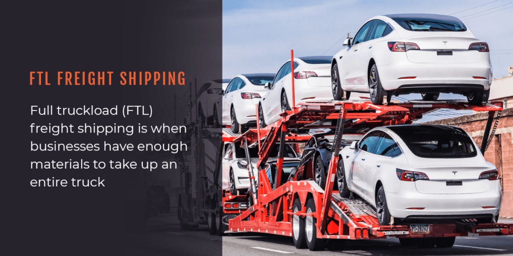 What is FTL freight shipping