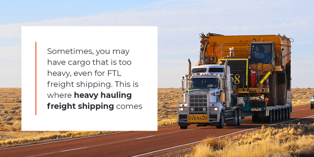What is heavy hauling freight shipping